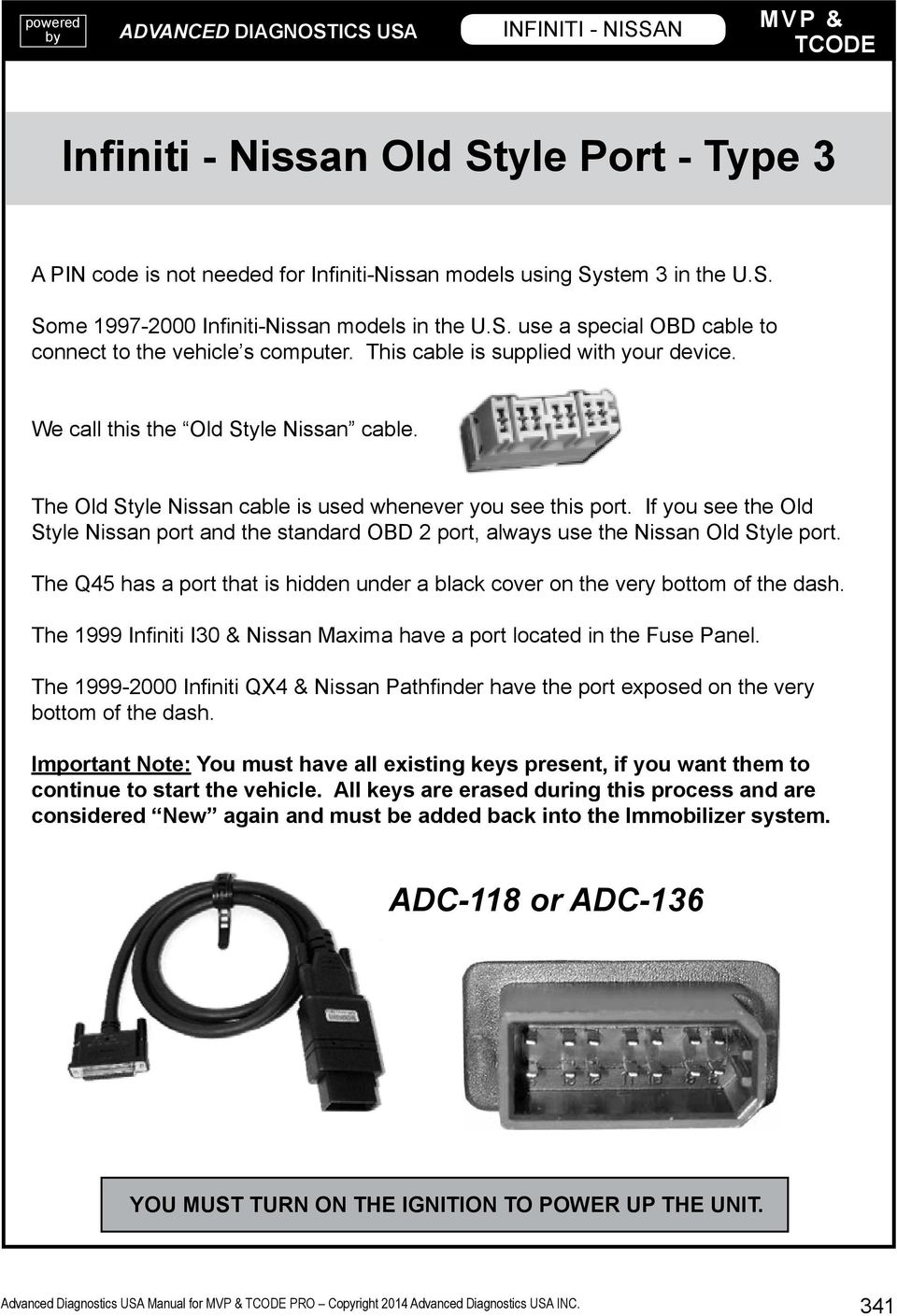 Infiniti Nissan This Section Contains Pdf Color Wiring Diagram For 1999 I30 The Old Style Cable Is Used Whenever You See Port If