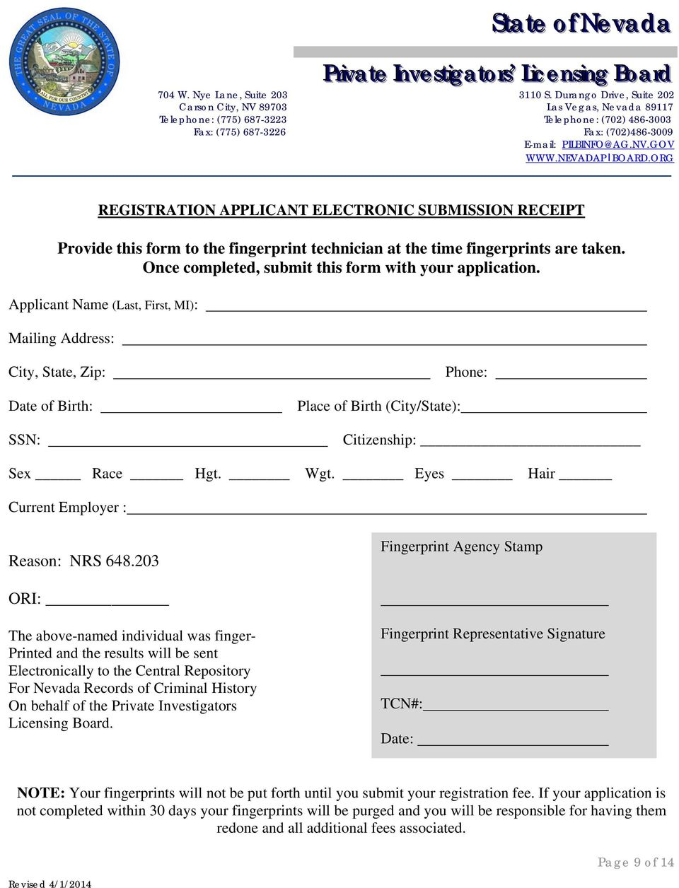 NEVADAPIBOARD.ORG REGISTRATION APPLICANT ELECTRONIC SUBMISSION RECEIPT  Provide this form to the fingerprint technician at