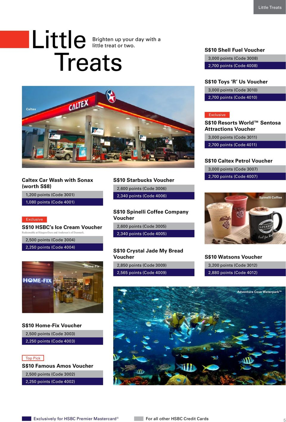 Treat Yourself To Something Special From Hsbc S Rewards Programme Pdf Voucher Ikea Rp 300000 Code 3011 2700 Points 4011 Caltex Car Wash With Sonax