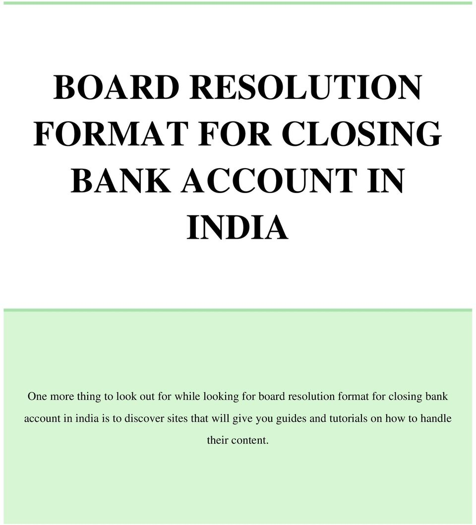 Board Resolution Format For Closing Bank Account In India Pdf