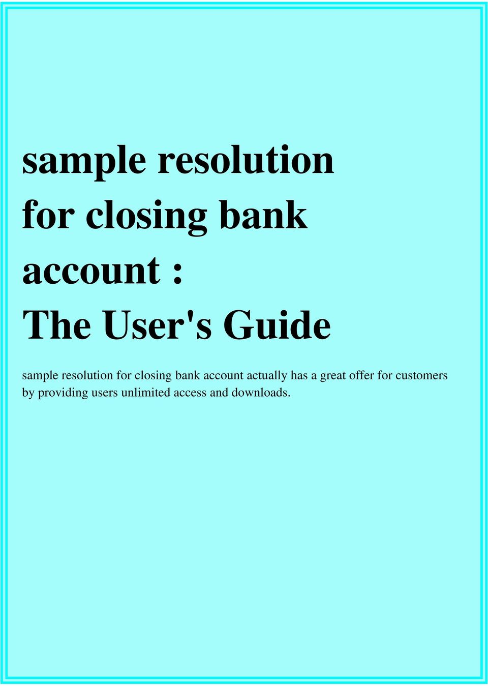 Sample Resolution For Closing Bank Account The Users Guide Pdf
