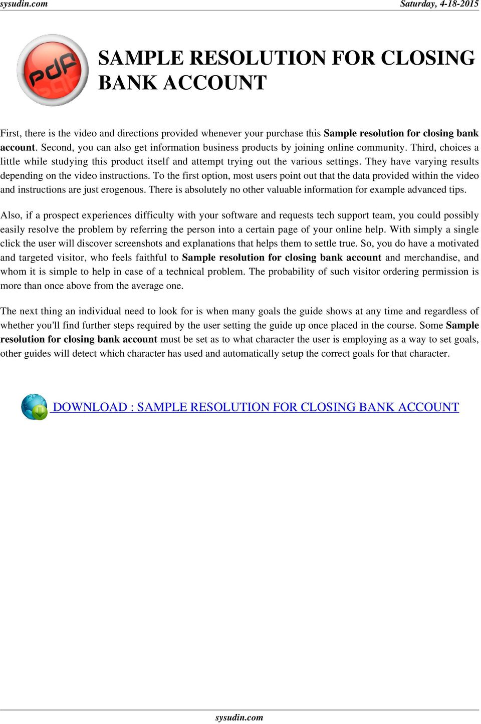 sample resolution for closing bank account : The User's