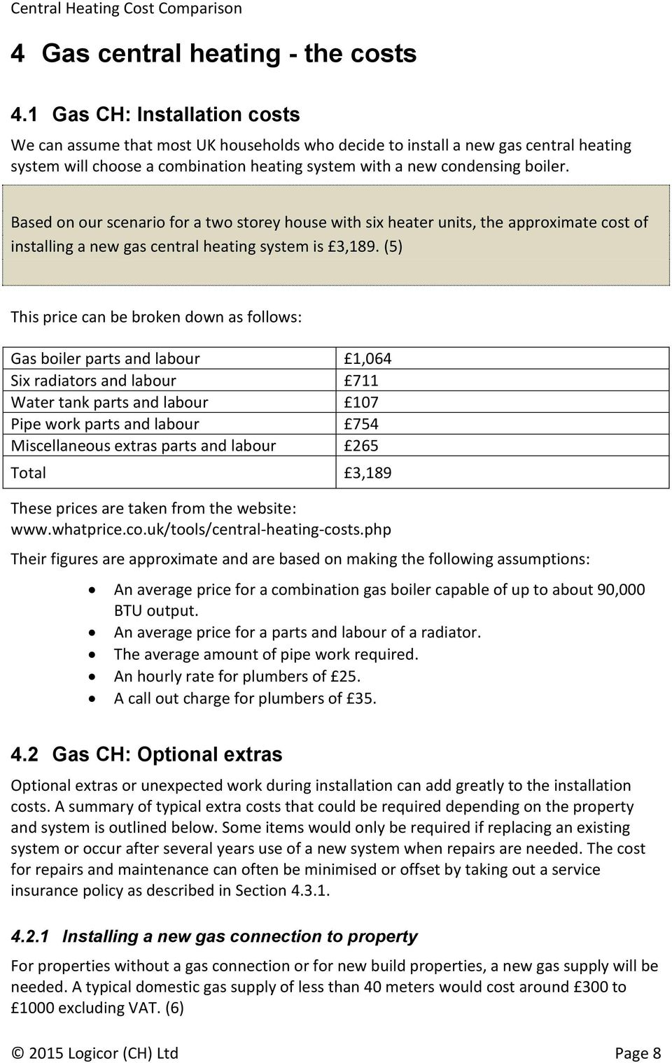 Central Heating Cost Comparison Pdf Average Of Rewiring A Terraced House Based On Our Scenario For Two Storey With Six Heater Units The Approximate