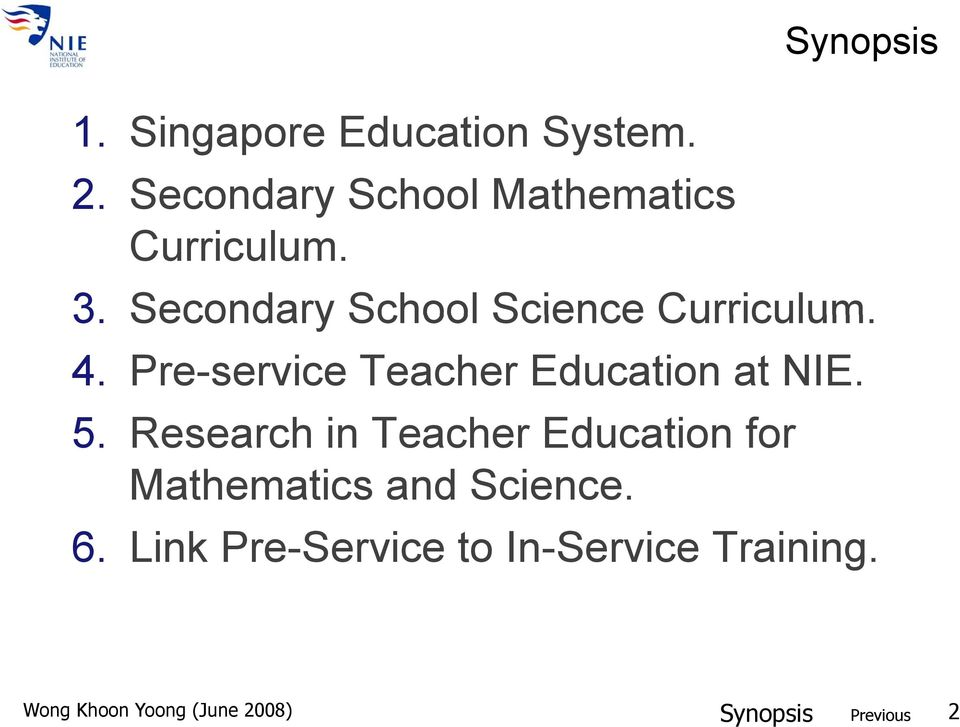 1  Singapore Education System  3  Secondary School Science