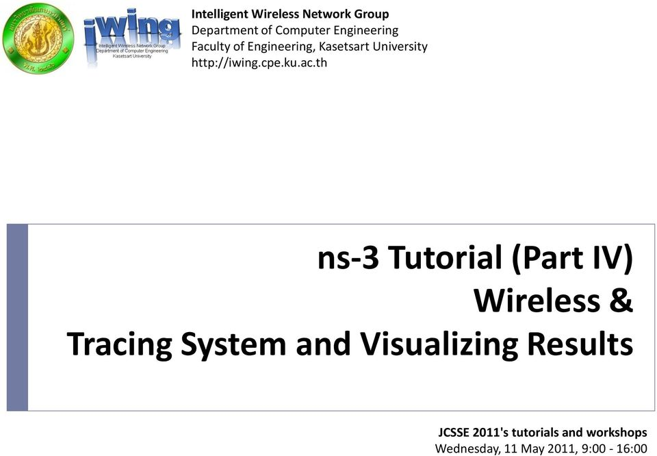 ns-3 Tutorial (Part IV) Wireless & Tracing System and