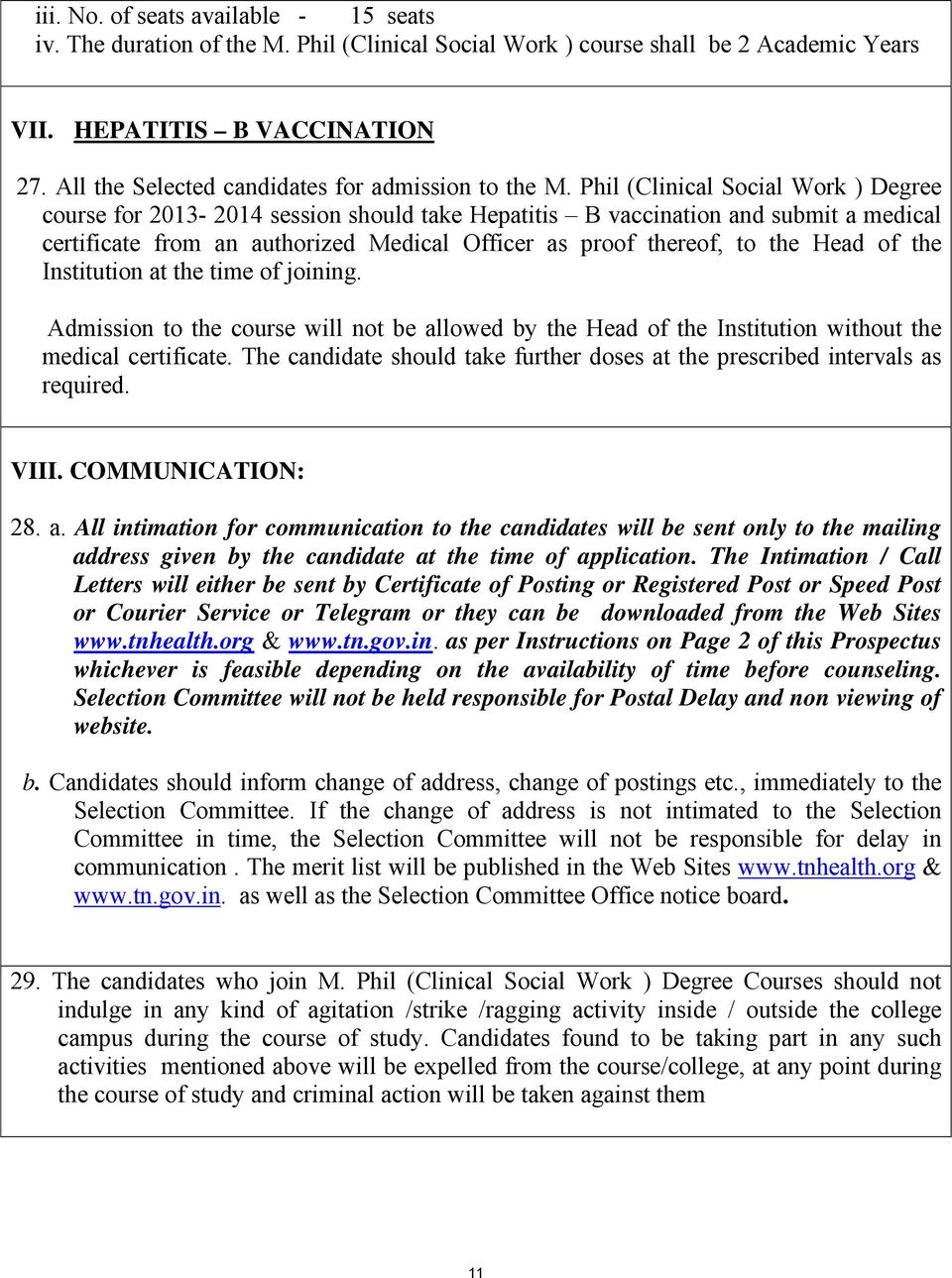 ADMISSION TO  M Phil , (CLINICAL SOCIAL WORK ) COURSE