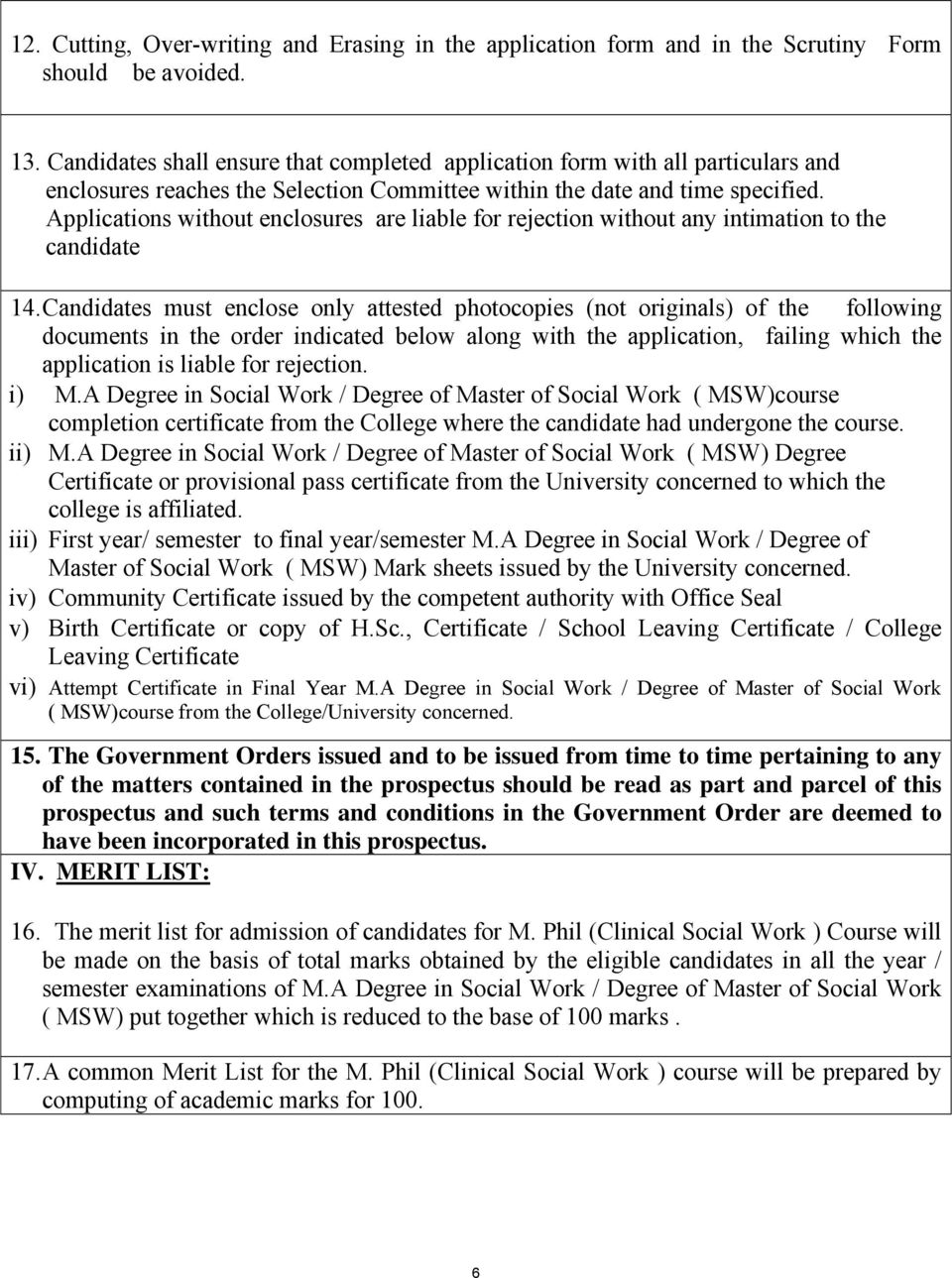 ADMISSION TO  M Phil , (CLINICAL SOCIAL WORK ) COURSE STANLEY