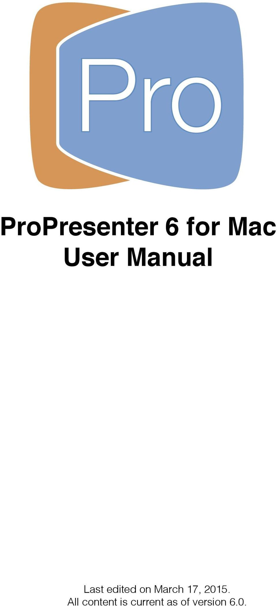 Pro  ProPresenter 6 for Mac User Manual  Last edited on