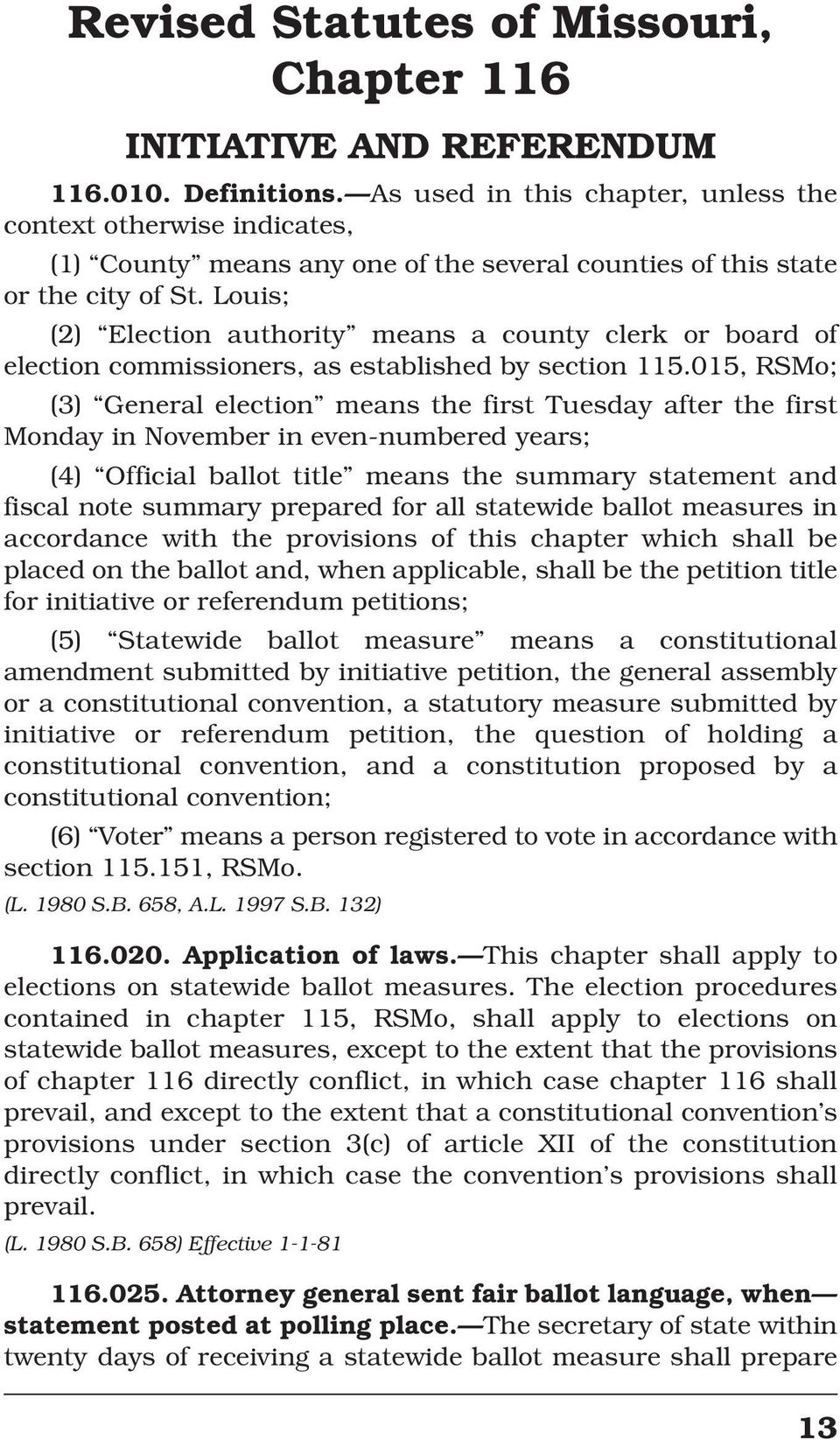 Louis; (2) Election authority means a county clerk or board of election commissioners, as established by section 115.