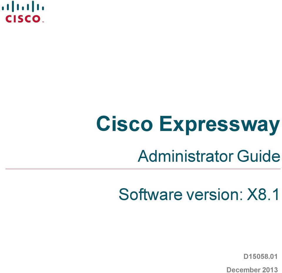 Cisco Expressway  Administrator Guide  Software version: X8