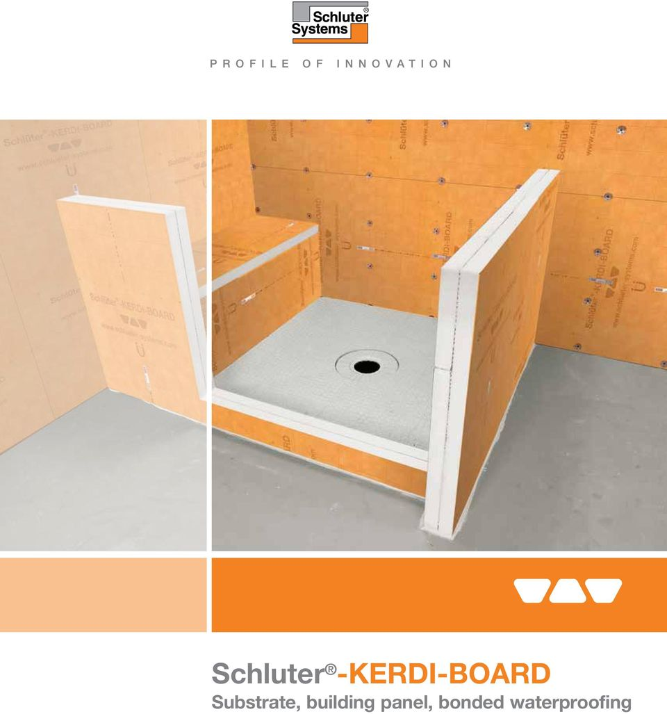 Schluter Kerdi Board Substrate Building Panel Bonded Flexible Circuit Proofing Doublesided Can Make 2 The Universal For Tiles Flat Level Plumb Square No Matter Quality Cost Or Extravagance Of A Tile Installation