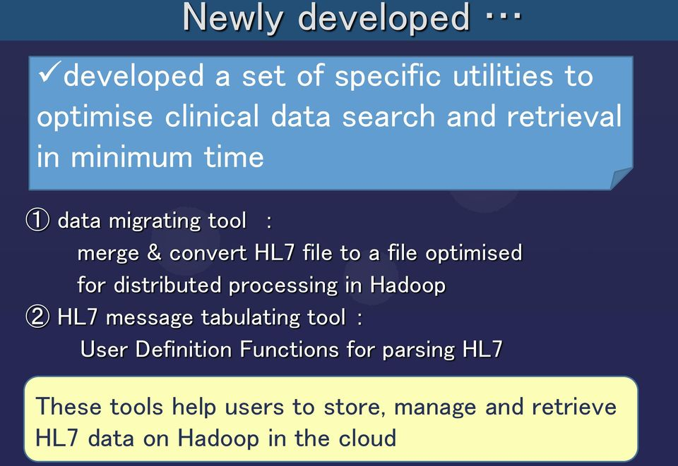 A method for handling multi-institutional HL7 data on Hadoop in the