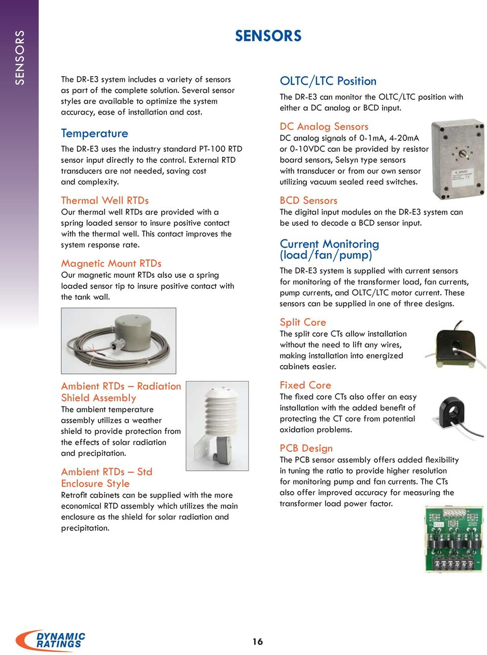 Dr E3 Features Benefits E Series Technical Overview Flexible Current Monitoring Relay Gic Thermal Well Rtds Our Are Provided With A Spring Loaded Sensor To Insure