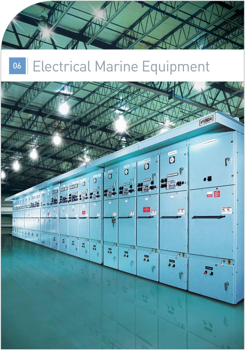 Hyundai Electro Electric Systems Pdf Installation Wiring Diagram Home Automation System Table Of By 21 Electrical Marine Equipment Hhi S Products Include Dry Type Transformers Generators Main Switchboards Engine Control Room Consoles
