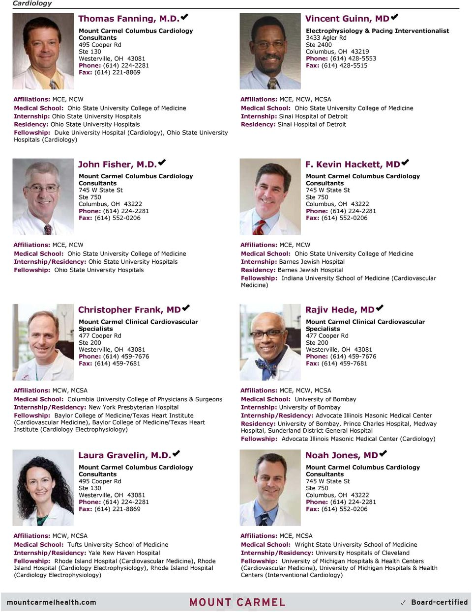 Specialties Allergy and Immunology 1  Anesthesiology 4 Cardiology 10