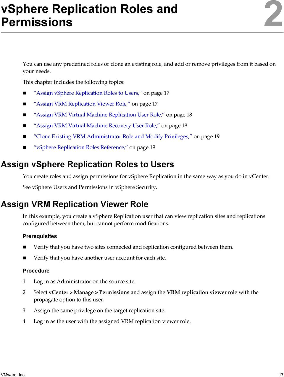 page 18 Assign VRM Virtual Machine Recovery User Role, on page 18 Clone Existing VRM Administrator Role and Modify Privileges, on page 19 vsphere Replication Roles Reference, on page 19 Assign