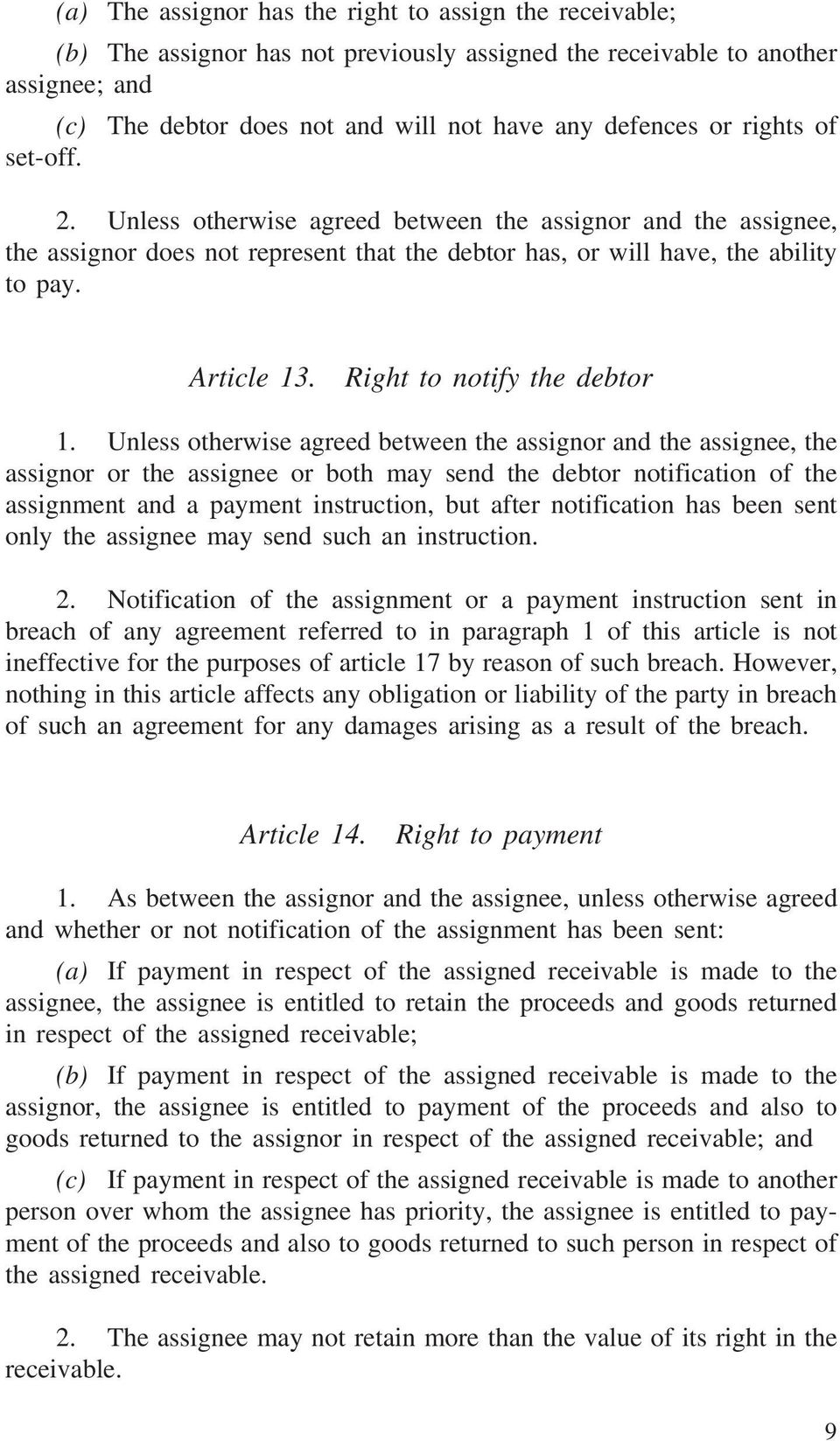 Right to notify the debtor 1.