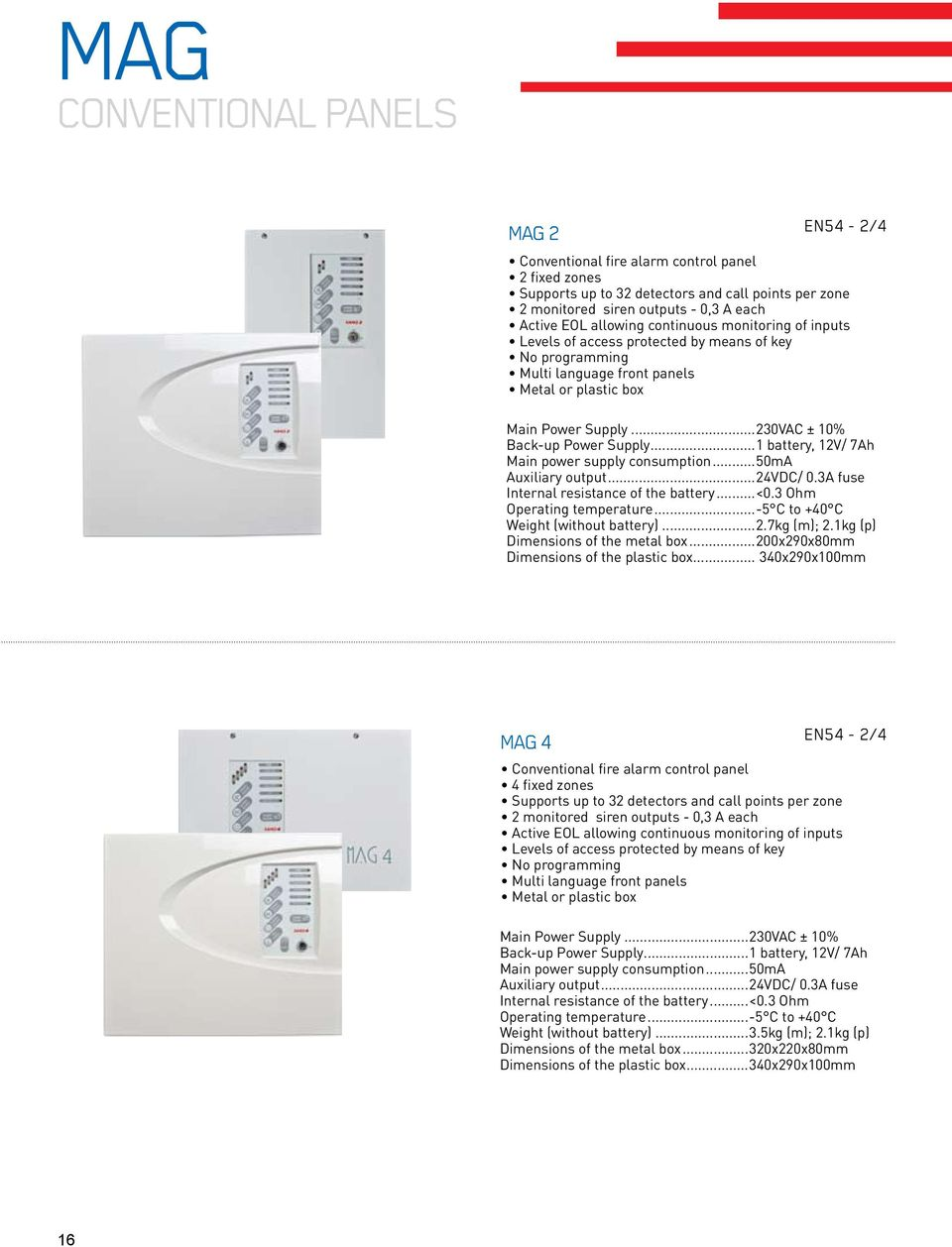 2015 fire alarm systems product catalogue pdf1 battery, 12v 7ah main power supply consumption 50ma 17 mag conventional panels mag 8 en54 2 4 conventional fire alarm control