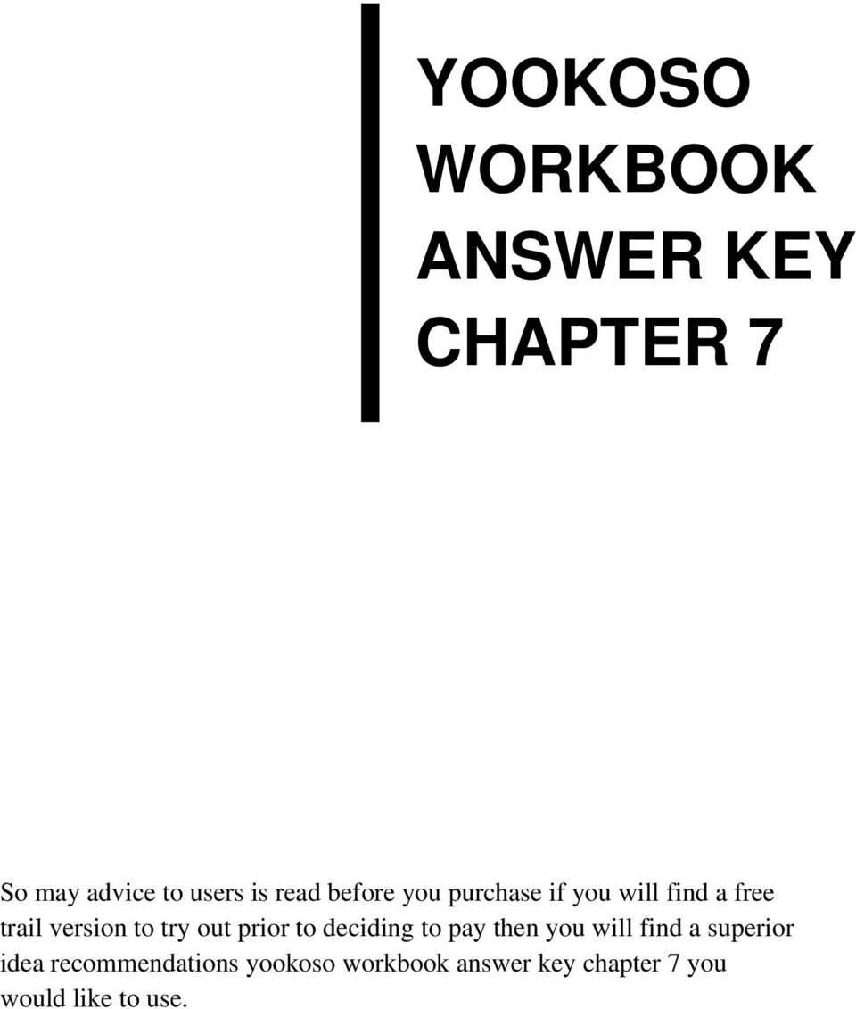 Workbooks yookoso continuing with contemporary japanese workbook answers : YOOKOSO WORKBOOK ANSWER KEY CHAPTER 7 - PDF