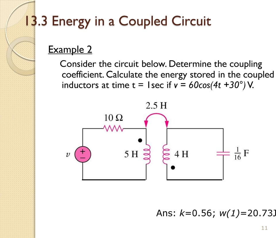 Ee 221 Circuits Ii Chapter 13 Magnetically Coupled Pdf With Inductors Calculate The Energy Stored In