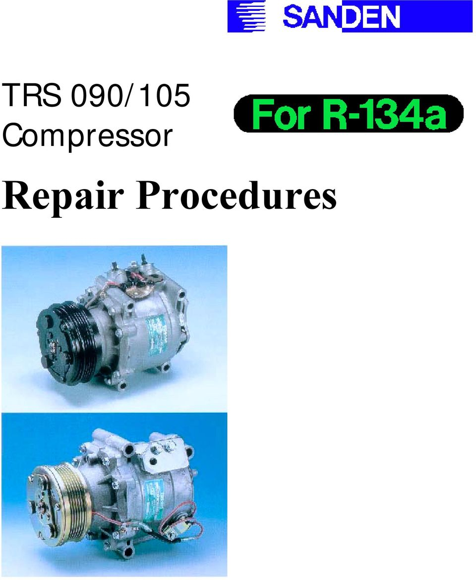 Trs 090 105 Compressor Repair Procedures Pdf Jack Wiring Diagram Free Engine Image For User Manual 2 General Fgg All And Service Operations Should Be Performed On A Clean Bench With The Use Of Tools Genuine Parts Correct