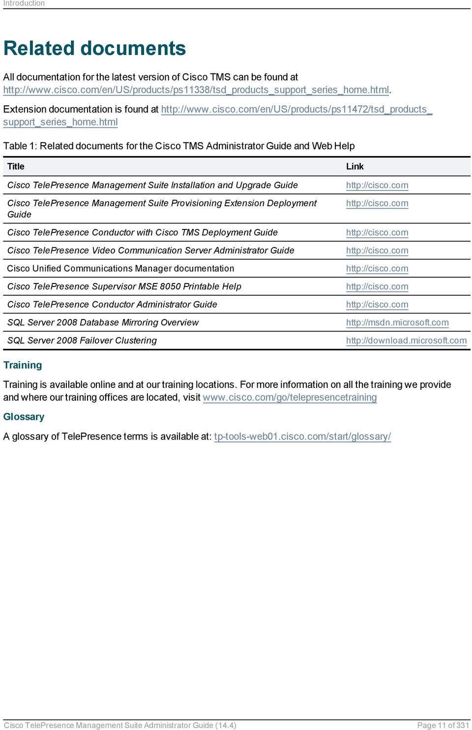 html Table 1: Related documents for the Cisco TMS Administrator Guide and  Web Help Title