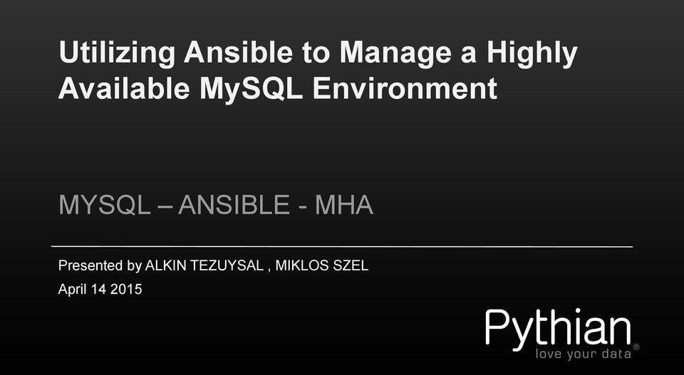 Utilizing Ansible to Manage a Highly Available MySQL