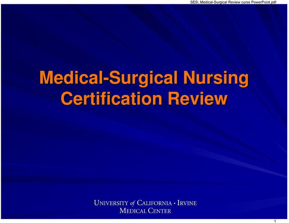 Se5l Medical Surgical Review Curse Powerpointpdf Medical Surgical
