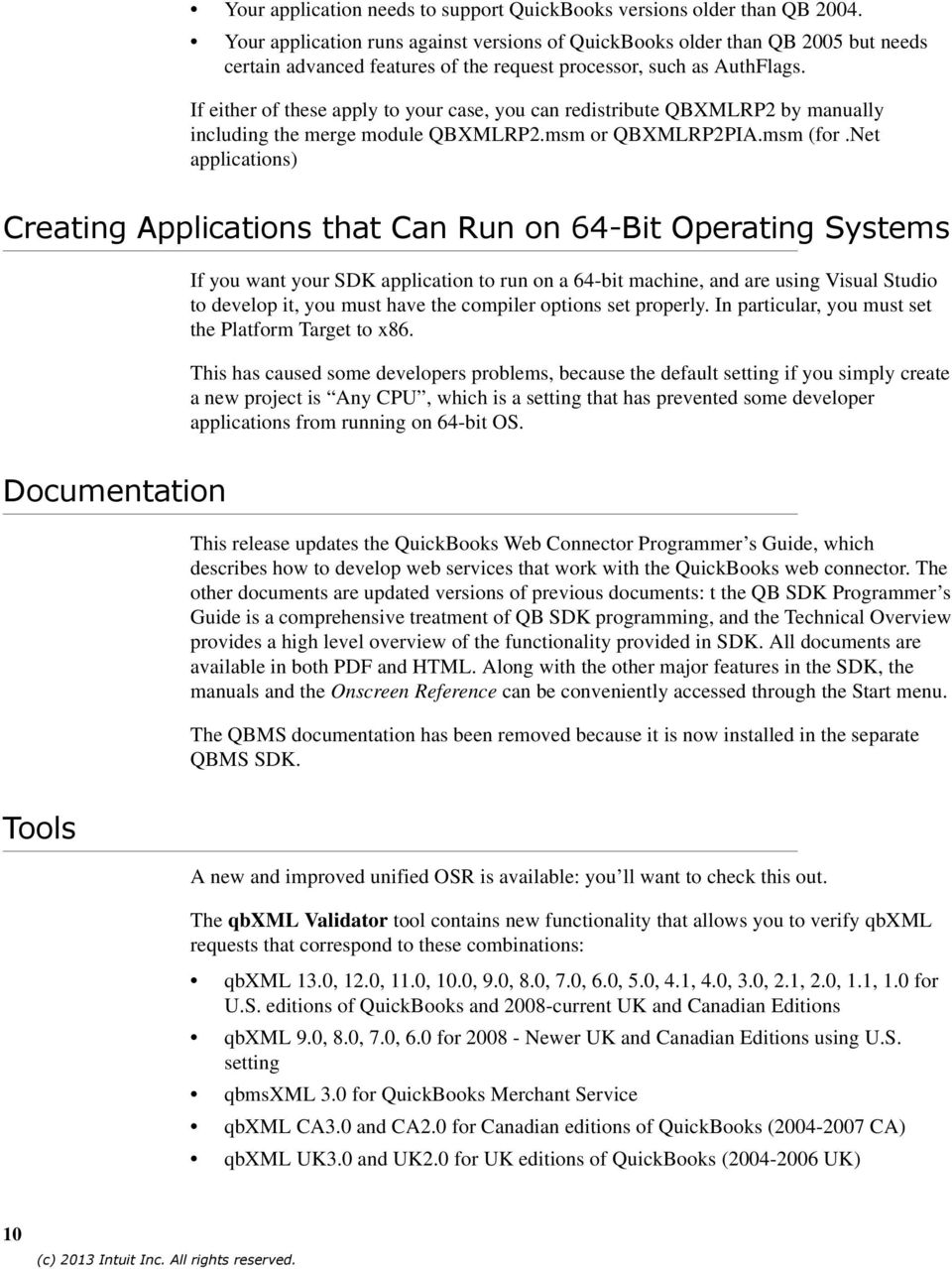 Release Notes, QuickBooks SDK 13.0 (11/07/2013) Welcome to the