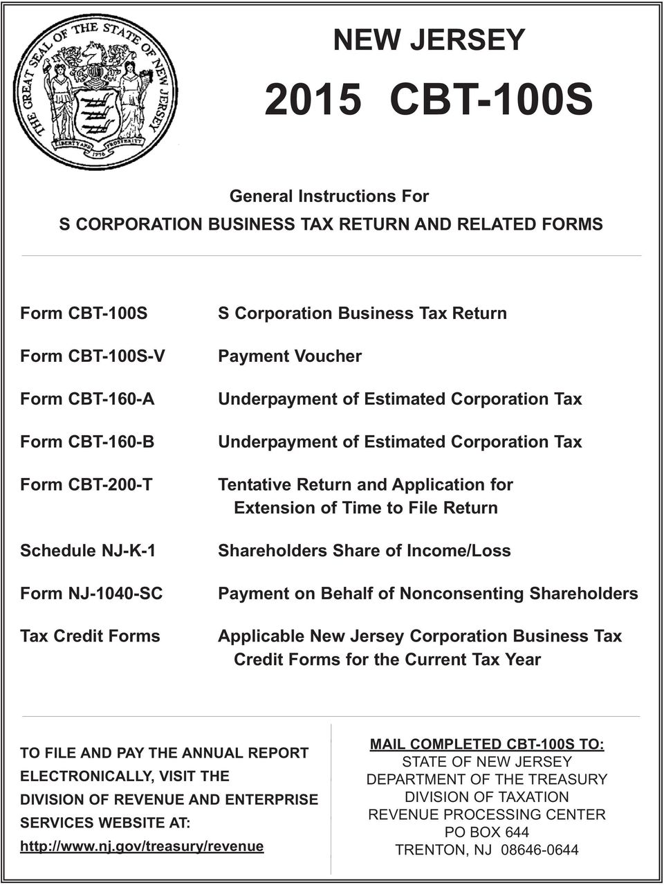 Extension of Time to File Return Shareholders Share of Income/Loss Payment on Behalf of Nonconsenting Shareholders Applicable New Jersey Corporation Business Tax Credit Forms for the Current Tax Year