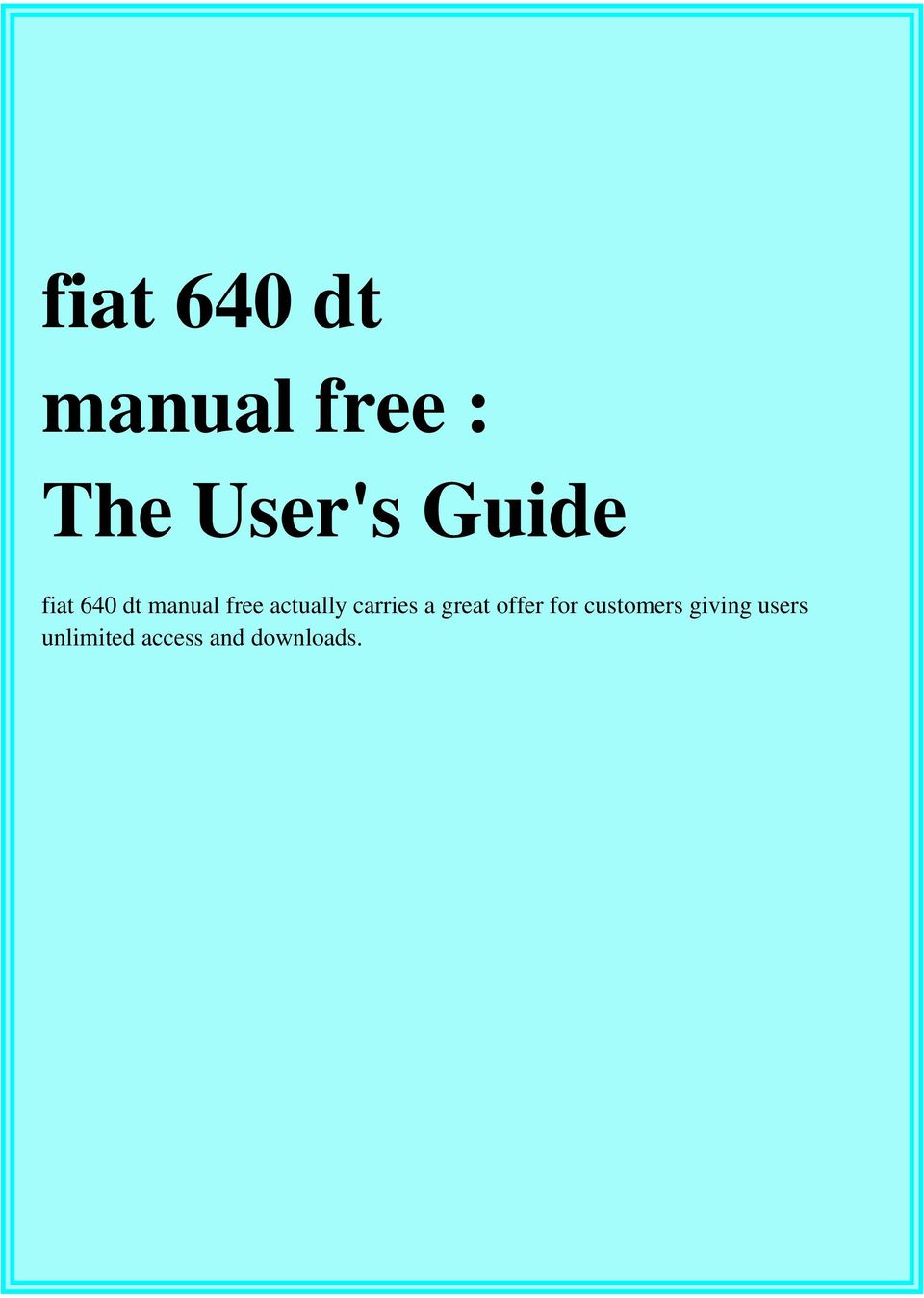 Fiat 640 Dt Manual Free The Users Guide Pdf Wiring Diagram Air Conditioner Ebook Transcription
