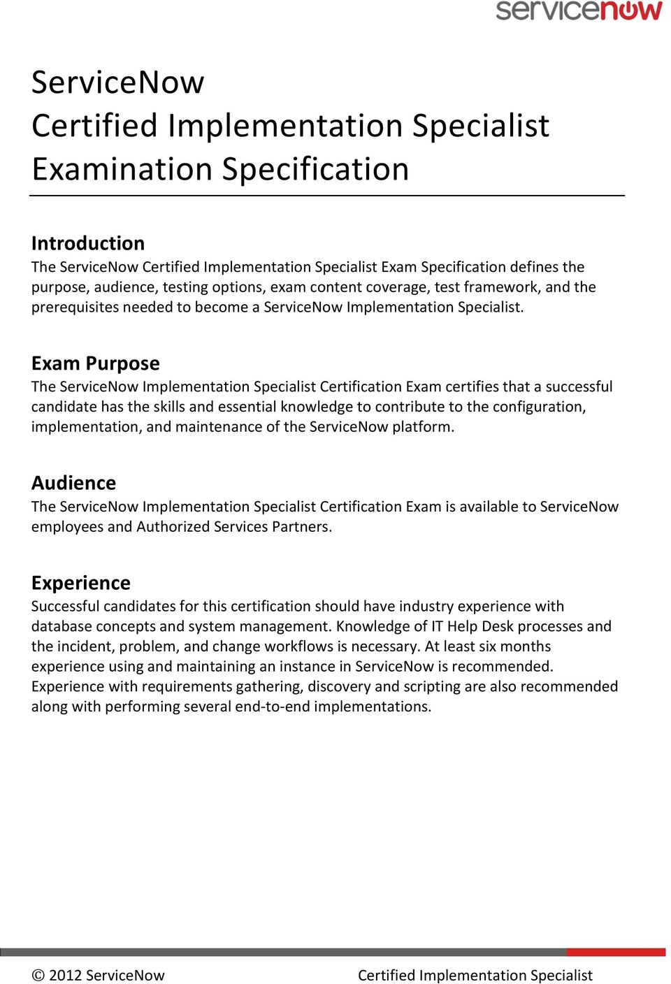 ServiceNow Certified Implementation Specialist Examination