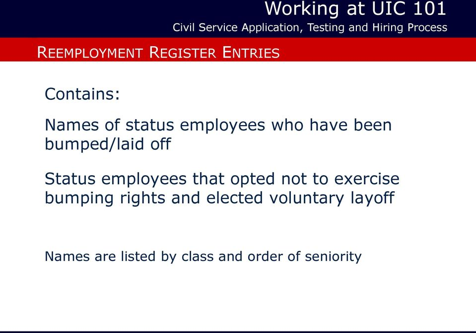 Working at UIC 101  Civil Service Application, Testing and