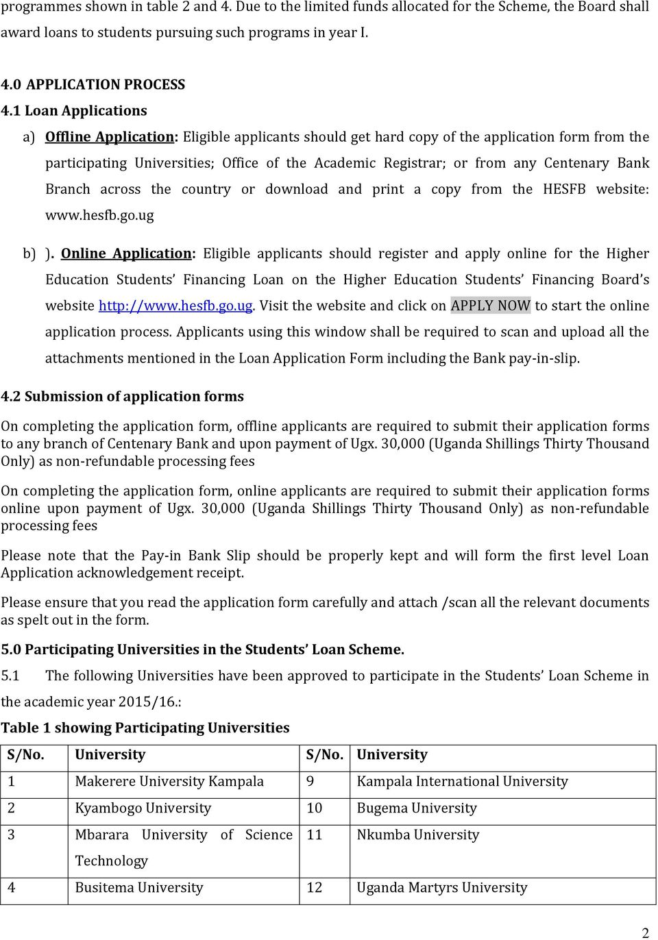 CALL FOR LOAN APPLICATIONS - PDF Student Loan Application Form Online on staff loan application form, printable loan application form, student employment application form, student loan brochure, student loan statement of account, sba loan application form, student loan costs, loan deferment form, student loan documents, payday loan application form, student loan payment, student loan interest form, student loan promissory note form, student studying in classroom, student loan repayment form, installment loan application form, student loan essay, car loan application form, student loan services, student loan request form,