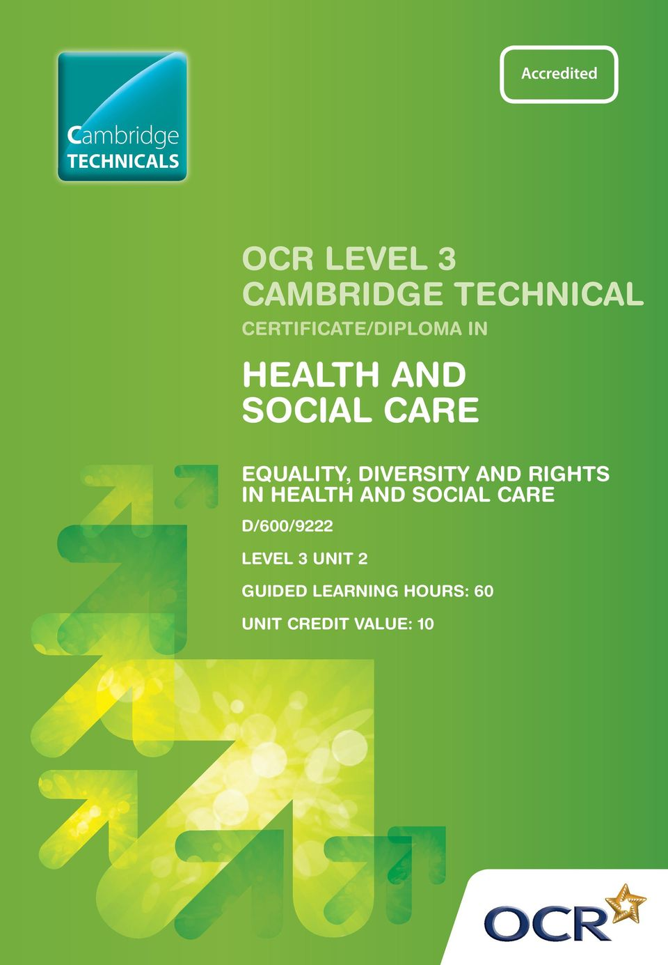 DIVERSITY AND RIGHTS IN HEALTH AND SOCIAL CARE D/600/9222