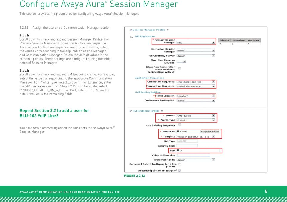 For Primary Session Manager, Origination Application Sequence, Termination Application Sequence, and Home Location, select the values corresponding to the applicable Session Manager and Communication