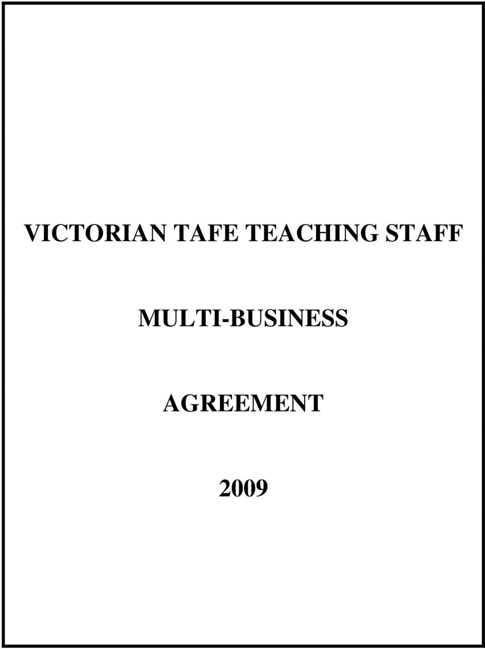 Victorian tafe teaching staff multi business agreement pdf title parties bound application and scope of the agreement date and period of operation relationship to parent award and memorandum of understanding spiritdancerdesigns Choice Image