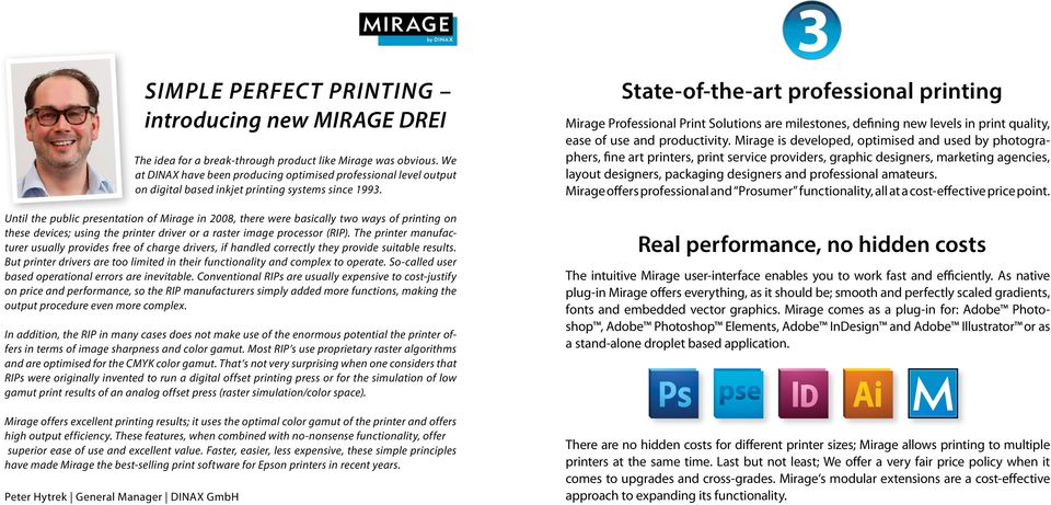 PRINT BETTER EASILY THE PERFECT SOFTWARE SOLUTION FOR YOUR