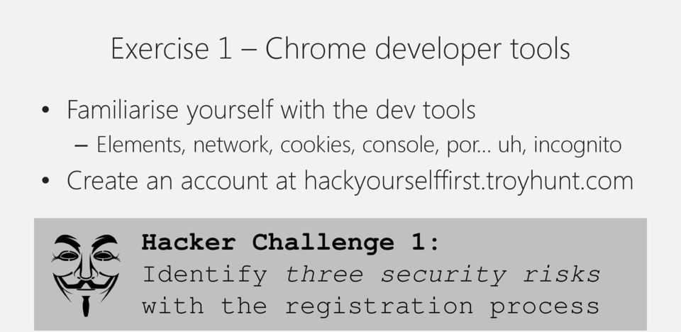Create an account at hackyourselffirst.troyhunt.