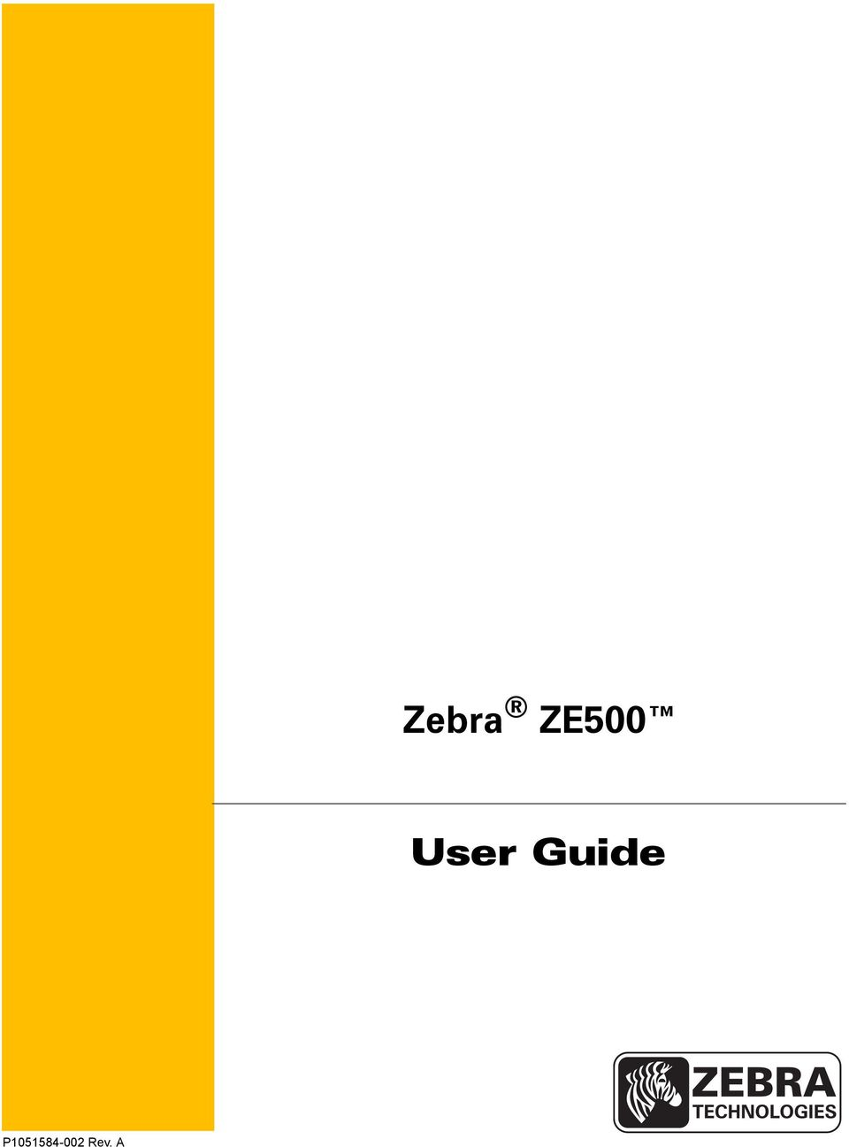 Zebra ZE500  User Guide  P Rev  A - PDF
