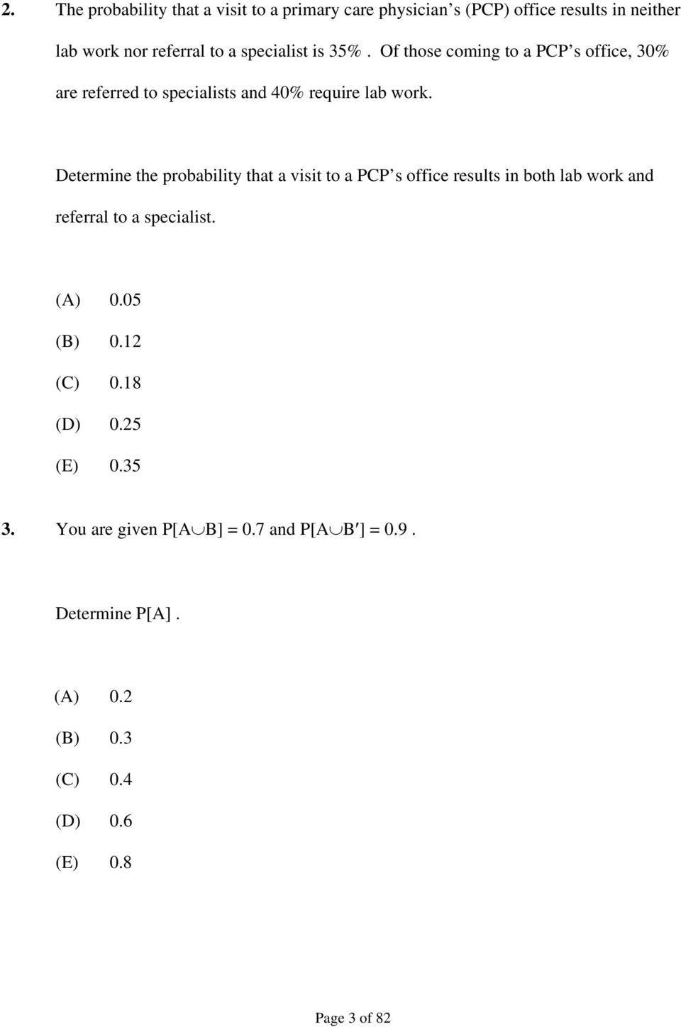 SOCIETY OF ACTUARIES/CASUALTY ACTUARIAL SOCIETY EXAM P PROBABILITY