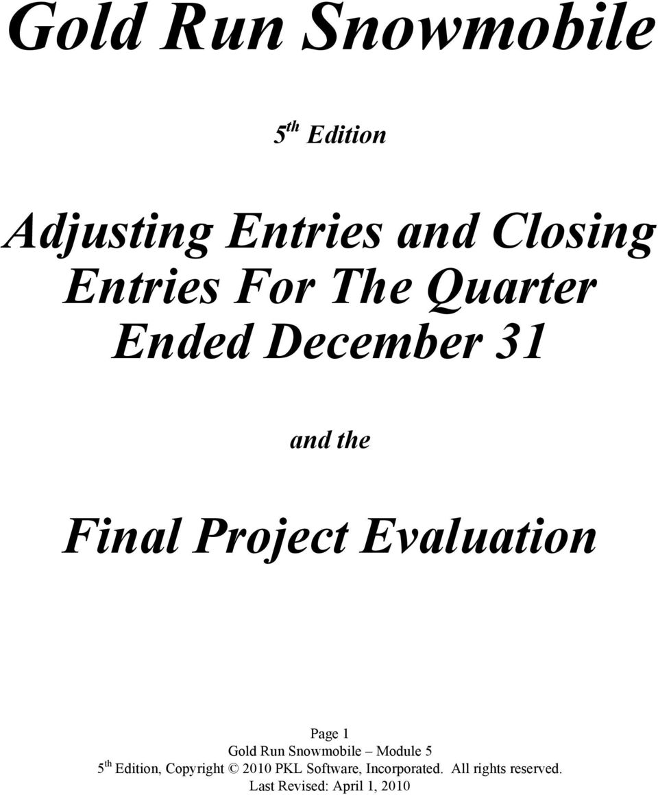 Entries For The Quarter Ended