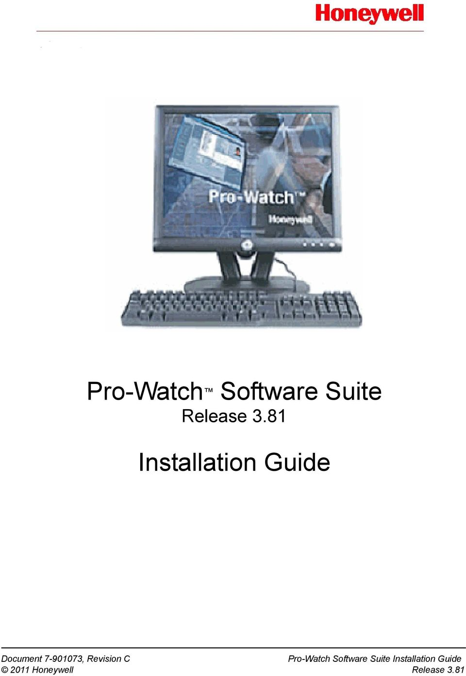 7-901073, Revision C Pro-Watch Software