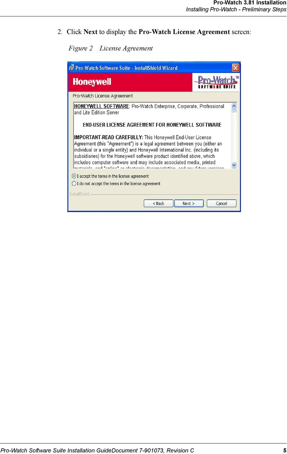 Agreement screen: Figure 2 License Agreement