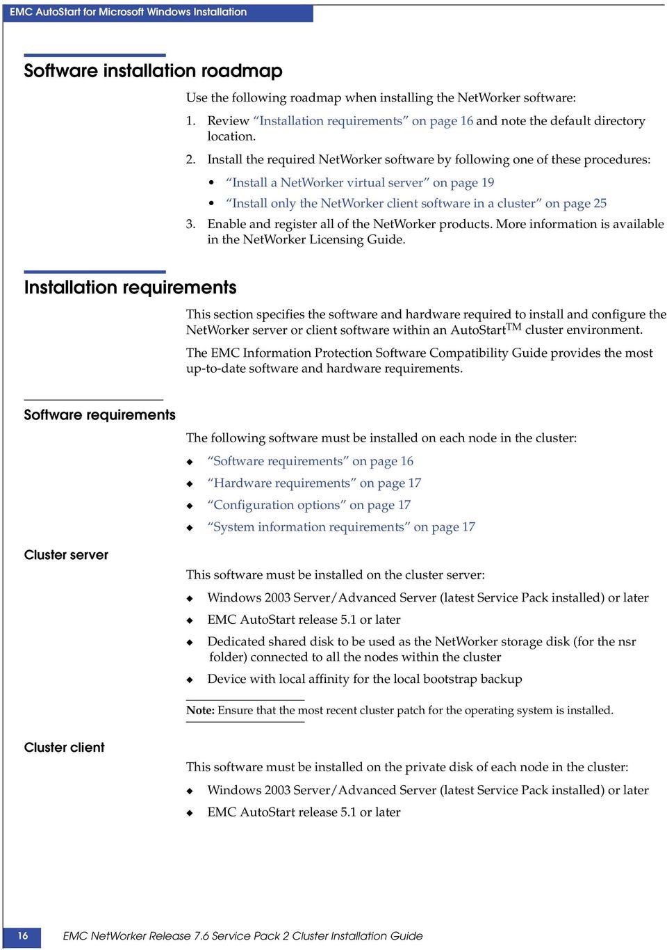 Emc networker release 7. 6 service pack 3 administration guide.
