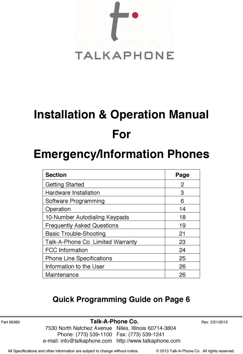 Limited Warranty 23 FCC Information 24 Phone Line Specifications 25 Information to the User 26 Maintenance 26 Quick Programming Guide on Page 6 Part 69380 Talk-A-Phone Co. Rev.