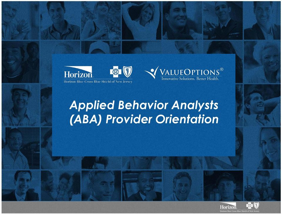 Applied Behavior Analysts (ABA) Provider Orientation - PDF