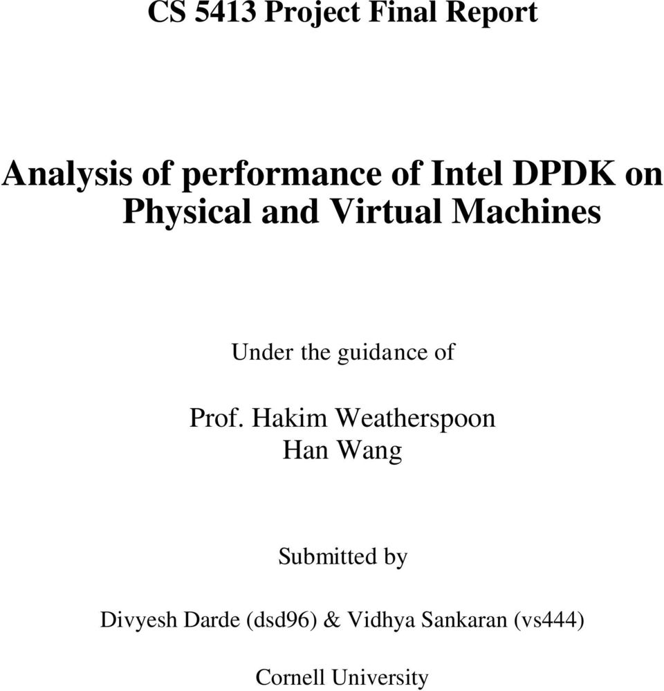 Analysis of performance of Intel DPDK on Physical and
