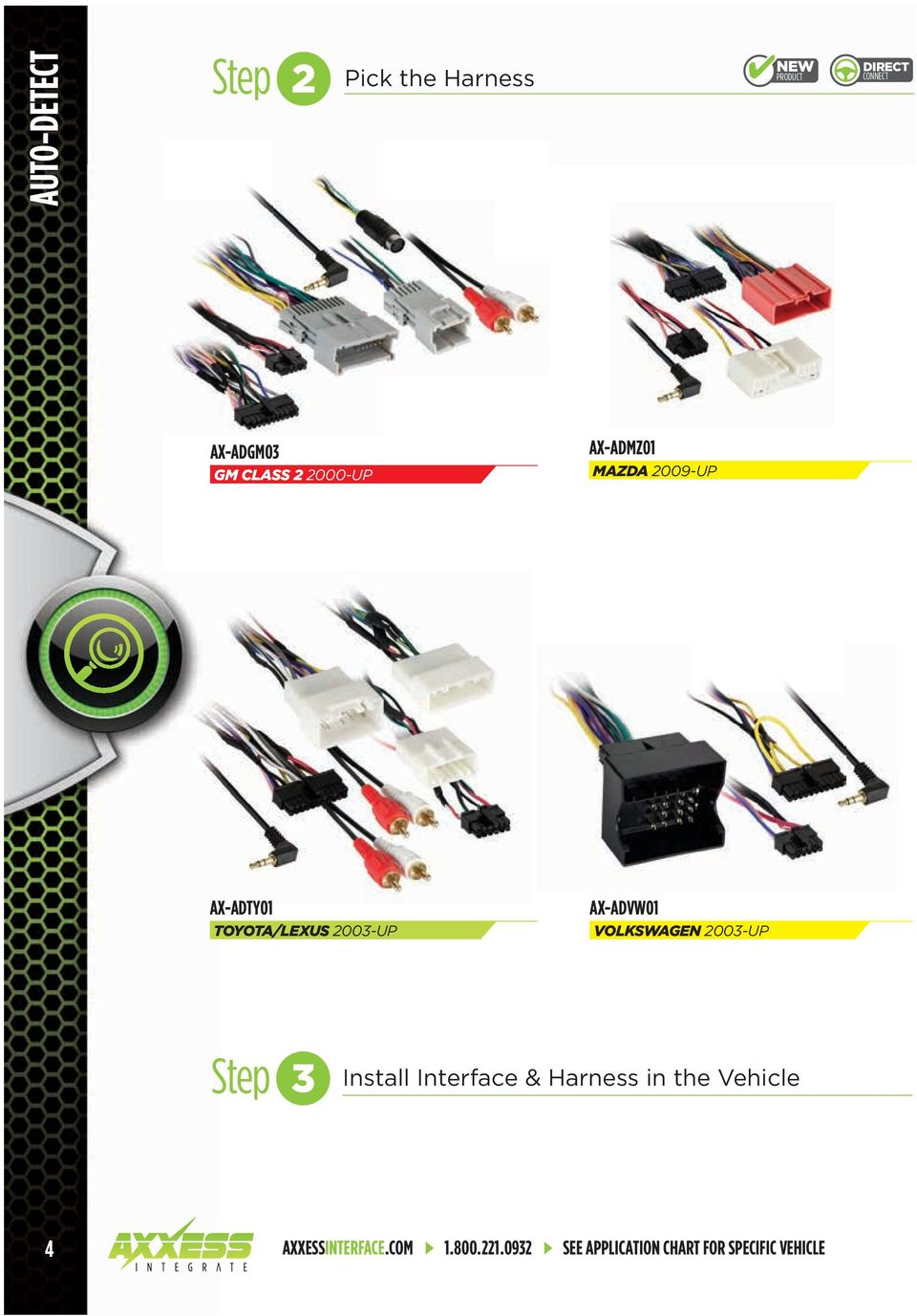 New Direct Connect Improved Product Usb Updatable And 2012 Toyota Venza Controller Area Network Wiring Diagram Volkswagen 2003 Up Step 3 Install Interface Harness In The Vehicle 4