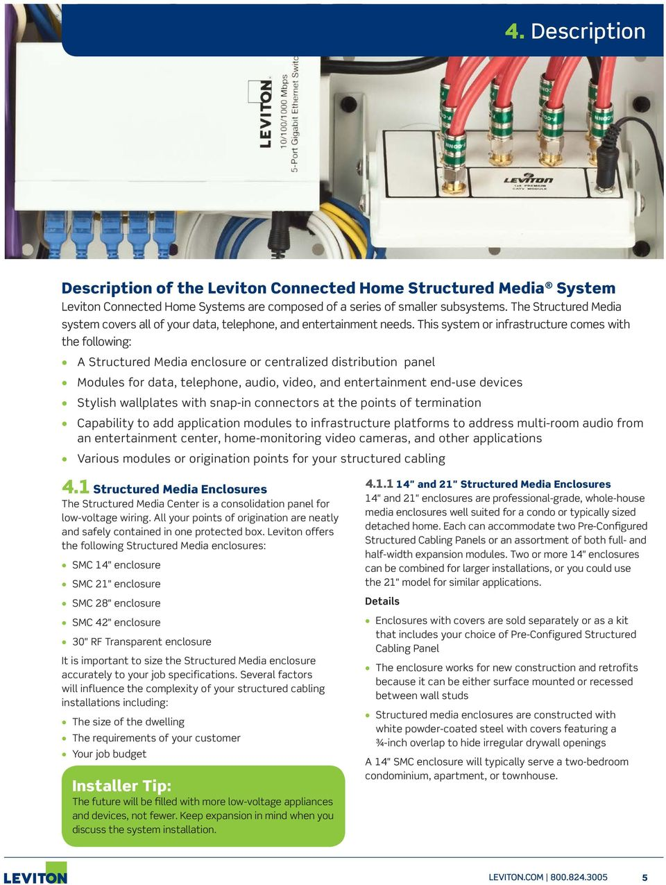 Basic Residential Installation Guide Pdf Home Structured Wiring Voice Distribution Video This System Or Infrastructure Comes With The Following A Media Enclosure Centralized